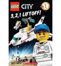 Lego City 3, 2, 1 Liftoff! (Scholastic Reader Level 1 (Quality)) By (author)…