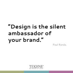 Design pills and #quote by #tekhne