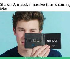 Me when Shawn finally came to Hong Kong. Also me when I see merches from Dolan twins, Shawn Mendes, Matt Espinosa, and all other of my fave people :) Shawn Mendes Merch, Matt Espinosa, Shawn Mendas, Mendes Army, Chon Mendes, Magcon Boys, Fifth Harmony, Funny Relatable Memes, Future Husband