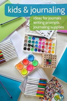 how to help kids keep an art and writing journal - ideas for writing prompts, journaling supplies, and more