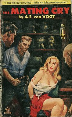 van Vogt, 1960 The Mating Cry Beacon Books Softcover Cover art by Gerald McConnell Arte Horror, Horror Art, Horror Films, Serpieri, Crime, Pulp Fiction Book, Paperback Writer, Pulp Magazine, Magazine Art