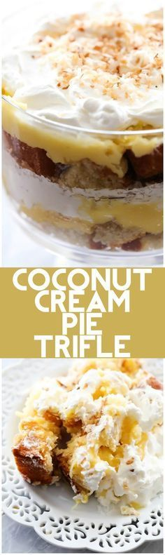 COCONUT CREAM PIE TRIFLE: layers of coconut pie filling, coconut sweetened whipped cream and coconut pound cake combine to make one incredibly delicious treat!