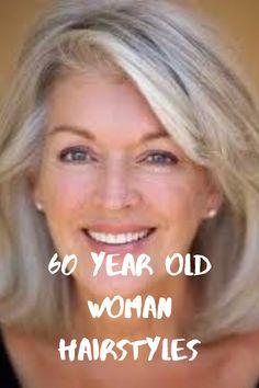 60 Year Old Woman Hairstyles Old Woman hairstyles ideas 60 Year Old Hairstyles, Over 60 Hairstyles, Older Women Hairstyles, Cool Hairstyles, Woman Hairstyles, Hairstyles For Medium Length Hair, Trending Hairstyles, Party Hairstyles, Celebrity Hairstyles