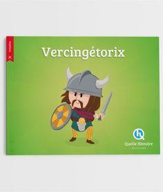 Vercingetorix - Quelle Histoire Editions