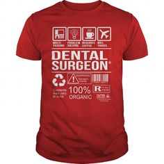 Awesome Tee For Dental Surgeon T-Shirts, Hoodies, Sweatshirts, Tee Shirts (22.99$ ==► Shopping Now!)