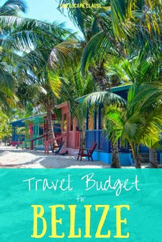 Real life example of a travel budget for Belize, including breakdowns of lodging, food, excursions and more!: