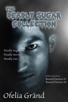 The Deadly Sugar Collection - Gay Horror #GayFiction #Horror