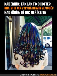 Kadeřník: Tak jak to chcete? Funny Texts, Funny Jokes, Epic Pictures, Good Jokes, The Funny, Haha, Long Hair Styles, Humor, Memes