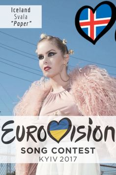 """Eurovision Song Contest Iceland - """"Paper"""" By Svala Eurovision 2017, Pop Music, Iceland, Blogging, Singer, Group, Celebrities, Paper, Board"""