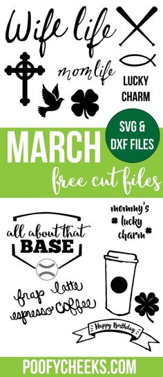March Cut File Freebies! They come in SVG and DXF files so Cricut and Silhouette users can use them! For commercial or personal use.