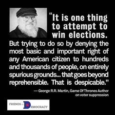 George R.R. Martin on Voter Suppression. Santa is correct.