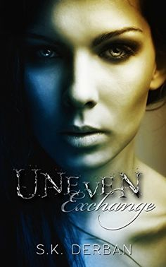 Uneven Exchange by S.K. Derban http://www.amazon.com/dp/B0149LUNIO/ref=cm_sw_r_pi_dp_sMl7vb150K93R