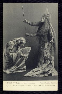 baranovskaya as light & margarita savitskaya as fairy.  l'oiseau bleu (the blue bird) is a 1908 play by belgian author maurice maeterlinck. it premiered on 30 september 1908 directed by konstantin stanislavski's at his moscow art theatre.