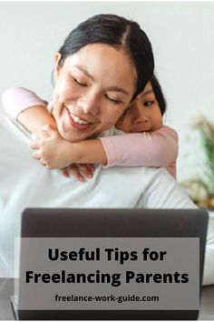 How can parents make freelancing work? Here are some useful tips for freelancing parents to help balance freelancing and parenting well. #Freelancer #Freelancing #Parents #Tips Work From Home Companies, Online Work From Home, Work From Home Moms, Freelance Online, Freelance Sites, Job Career, Career Help, How To Get Money Fast, Good Parenting
