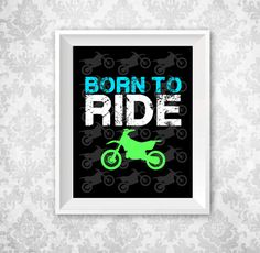 Born To Ride Dirtbike Motocross Baby Boy or Toddler Nursery