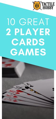 Take a break from the digital world with these 2 player card games! We've included to play with a deck of cards and that you can pick up online. Family Card Games, Fun Card Games, Card Games For Kids, Playing Card Games, Games For Girls, Games For Couples, Drinking Games For 2, Fun Group Games, Games To Play With Kids