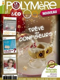 Magazine n° 4 ! Magazine, Journal, Livres, Fimo, Gift, Magazines, Warehouse, Newspaper