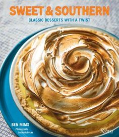 Sweet & Southern: Classic Desserts with a Twist | The Book Table