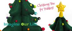 Christmas Tree for Toddlers on Imagine Our Life at http://www.imagineourlife.com/2013/11/13/christmas-tree-for-toddlers/