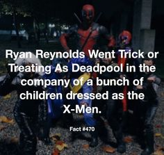 he IS deadpool. I watched the video of this and it was so funny, I nightly recommend you find and watch it