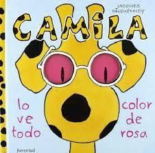 0-4 URTE. Camila lo veo todo color rosa / JACQUES DUQUENNOY.  Un libro animado con solapas ...