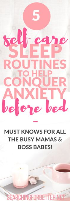 5 #bedtime #selfcare routines to help improve stop #anxiety before bed. As busy #women and #moms #life can be super stressful! We feel a lot of #anxiety and #worry that we can take to bed! These are great #tips to help show yourself more #love and #relaxation before bed so you can decrease some of that #life anxiety! And finally get a restful sleep! #momlife #mothers #bossbabe #momboss #mentalhealth #mind #body #selfcare #selflove