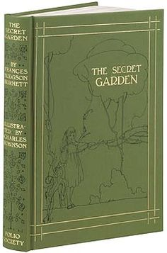 The Secret Garden  Frances Hodgson Burnett  Misselthwaite Manor holds two mysteries, a strange unhappy crying in the night and a walled garden with a door locked and forgotten for ten years. On the day a robin shows Mary where the key lies buried, the Magic begins