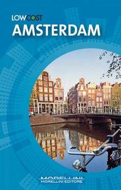 Amsterdam - Gerrard Mike - Morellini - libro Morellini Editore