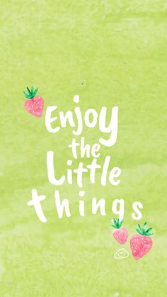 Free Colorful Smartphone Wallpaper - Enjoy the little things ;) Simple always relaxes Cute Quotes, Happy Quotes, Words Quotes, Positive Quotes, Best Quotes, Motivational Quotes, Inspirational Quotes, Sayings, Happy Wallpaper