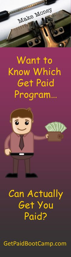 Want to know which get #paid programs actually can get you #paid? I can help you figure out which one is right for you so that you don't #waste anytime on the wrong ones. http://getpaidbootcamp.com/get-paid-series-revisited/
