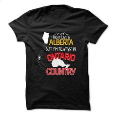 Live in ALBERTA but im always in ONTARIO - #tshirt scarf #hoodie ideas. I WANT THIS => https://www.sunfrog.com/States/Live-in-ALBERTA-but-im-always-in-ONTARIO.html?68278