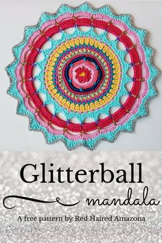 Glitterball Crochet Mandala by Red Haired Amazona A free pattern