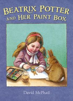 Beatrix Potter and Her Paint Box by David McPhail (10/6/15): All her life, Beatrix Potter loved to paint. From a young age, she painted the bunnies, mice, and other pets who populated her family home. These characters later populated her stories, which are beloved the whole world over. With beautiful scenes rich in detail, David McPhail transports us to the charming, English countryside and the wonderful world of Beatrix Potter.