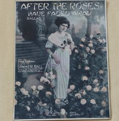 After The Roses Have Faded Away  vintage sheet by landsTreasures