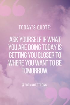 Are you doing the things that will get you closer to where you want to be tomorrow? If not, let's make a change. Bodybuilding Motivation Quotes, Bikini Competitor, Top Knot, Closer, First Time, Motivational Quotes, Change, High Bun, Motivating Quotes