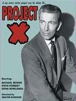 """Project X (1963) $19.99; Episode of the anthology series """"The Dick Powell Show"""". The director of a top-secret space project (Michael Rennie) turns marriage counselor to iron out a problem between a young officer (Steve Forrest) and his neglected wife (Gena Rowlands). Also with Leon Askin. Hosted by Gregory Peck."""