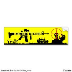 Zombie Killer Car Bumper Sticker