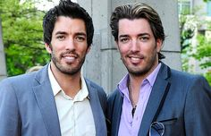 The Property Brothers- eye candy, talented, and skilled.  Whoa
