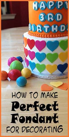 How to make perfect Fondant for decorating.