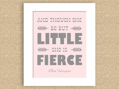 """Little & Fierce Shakespeare Quote 8"""" x 10"""" Nursery Art Print - can do any color. $15.00, via Etsy."""