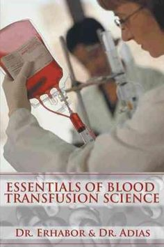 Essentials of Blood Transfusion Science