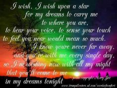 Come to me in my dreams tonight. -- Words of Comfort - Bereavement Poems - Bereavement Quotes Missing My Son, Miss You Dad, Words Of Comfort, Thing 1, Lost Love, Bereavement, More Than Words, Love Of My Life, Me Quotes