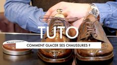 Comment bien glacer ses chaussures ? - YouTube