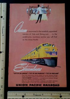 Union Pacific magazine ad from 1949 old vintage slot 7 train railroad