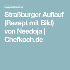 Straßburger Auflauf (Rezept mit Bild) von Needoja | Chefkoch.de