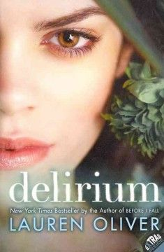 A book set in the future: Delirium, by Lauren Oliver (YA F OLI)