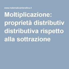 Moltiplicazione: proprietà distributiva rispetto alla sottrazione