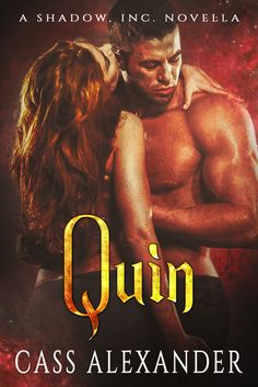 Tome Tender: Quin by Cass Alexander (Shadow Inc, #2)