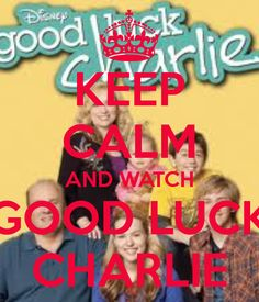 Good Luck Charlie. Yes I'm almost 16. Yes I love this show.