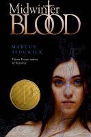 Midwinterblood / Marcus Sedgwick